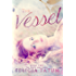 The Vessel (The White Aura Series Book 2)