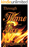 Through Flame and Fire: A Time Travel Romance