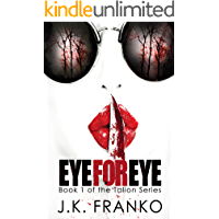 Eye for Eye: (Talion Series, Book 1 )