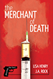The Merchant of Death (Playing the Fool Book 2)