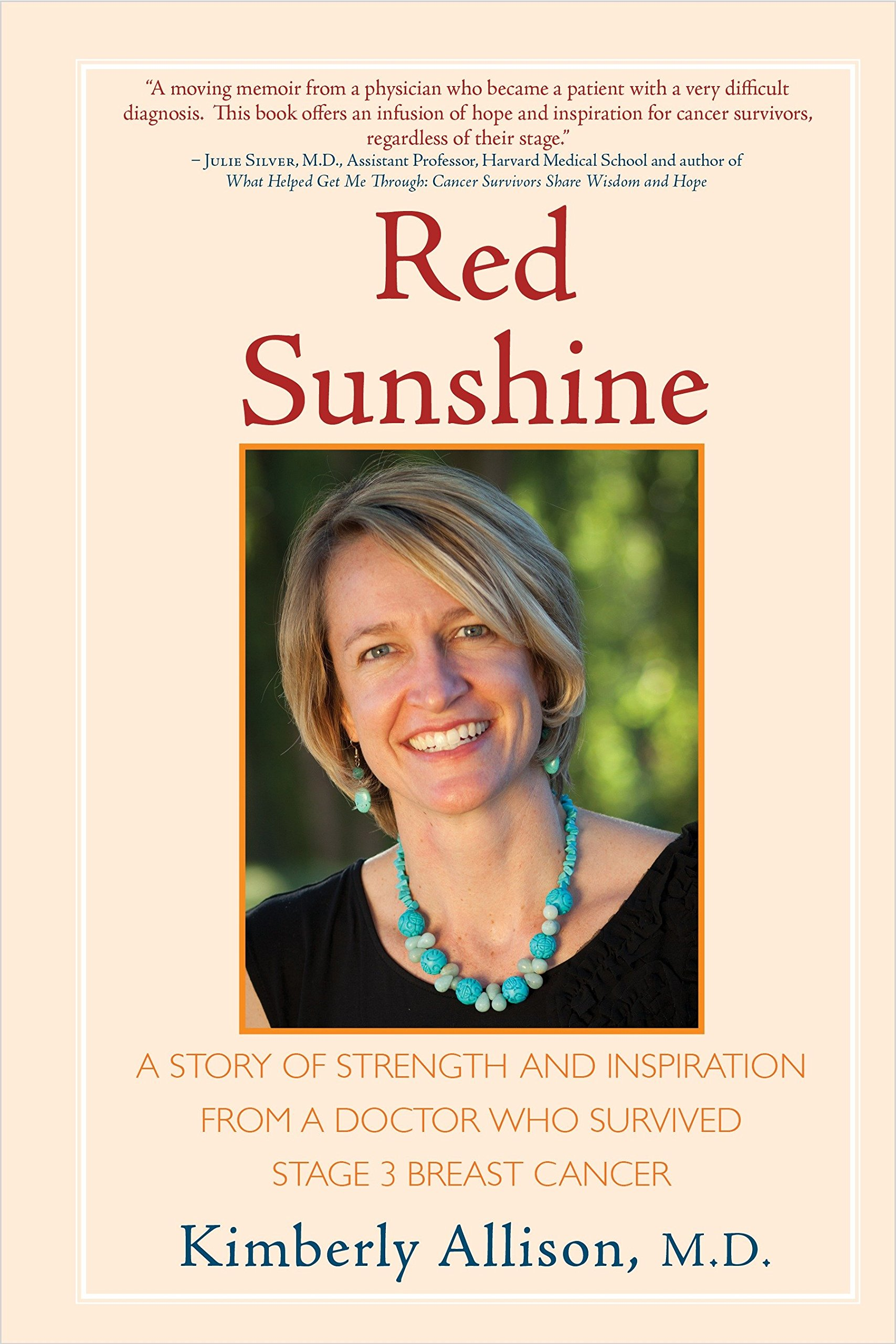 Read Online Red Sunshine: A Story of Strength and Inspiration from a Doctor Who Survived Stage 3 Breast Cancer pdf