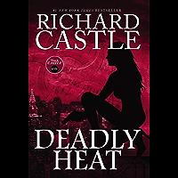 Deadly Heat: Nikki Heat Book 5