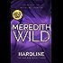 Hardline: (The Hacker Series Book 3): (The Hacker Series, Book 3)