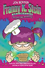 Recipe for Disaster (Franny K. Stein, Mad Scientist Book 9) Kindle Edition