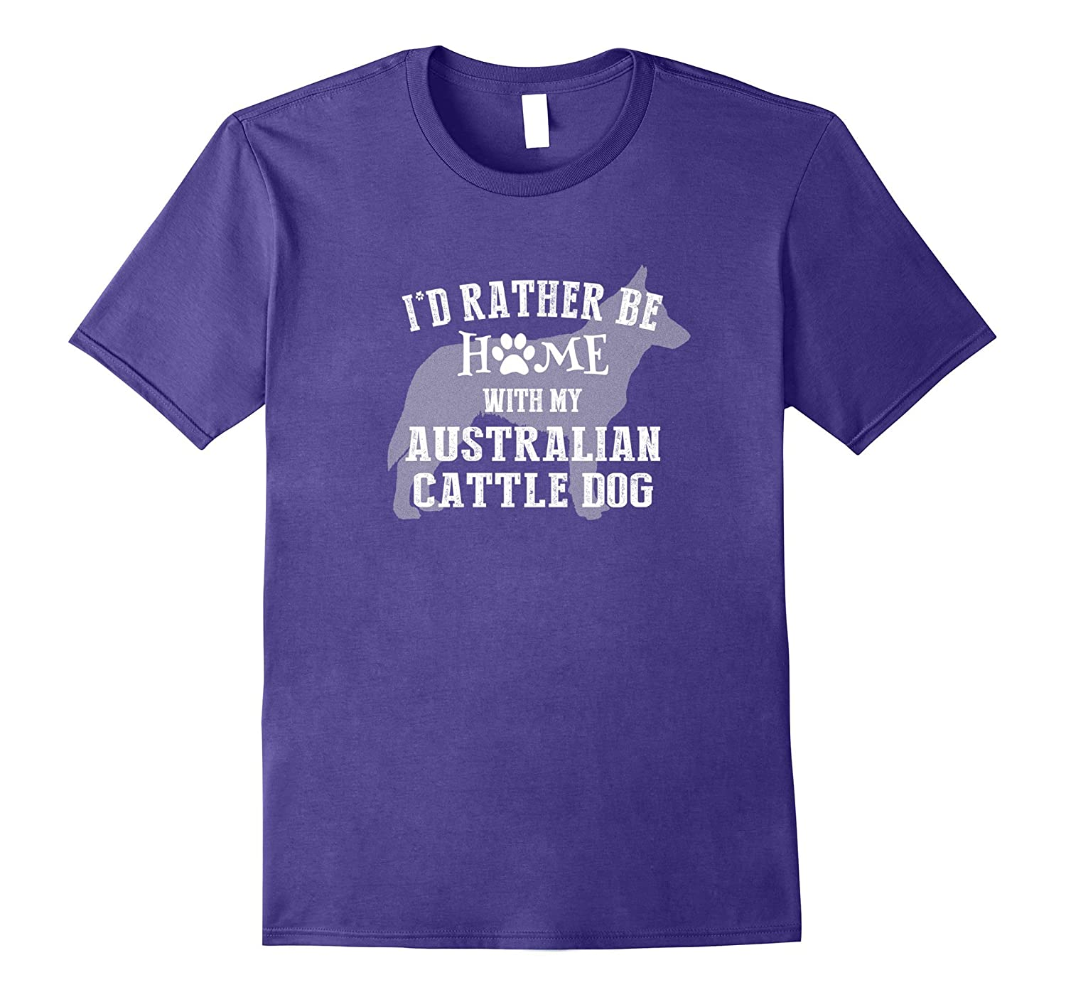 I Would Rather Be Home with My Australian Cattle Dog Shirt-Vaci