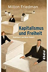 Kapitalismus und Freiheit: Geleitwort von Horst Siebert (German Edition) Kindle Edition