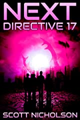 Directive 17: A Post-Apocalyptic Thriller (Next Book 4) Kindle Edition