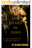 Evil Etched in Gold