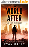 The World After: An EMP Thriller (English Edition)