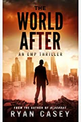 The World After: An EMP Thriller Kindle Edition