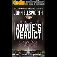 Annie's Verdict (Michael Gresham Series Book 7)