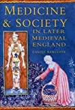 Medicine and Society in Later Medieval England (Social History)