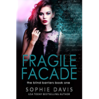 Blind Barriers: Fragile Facade: Book One (Project Scion)