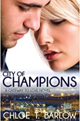 City of Champions (A Gateway to Love Novel Book 2) Kindle Edition