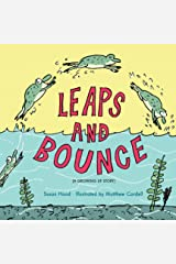 Leaps and Bounce: A Growing Up Story (Hyperion Picture Book (eBook)) Kindle Edition