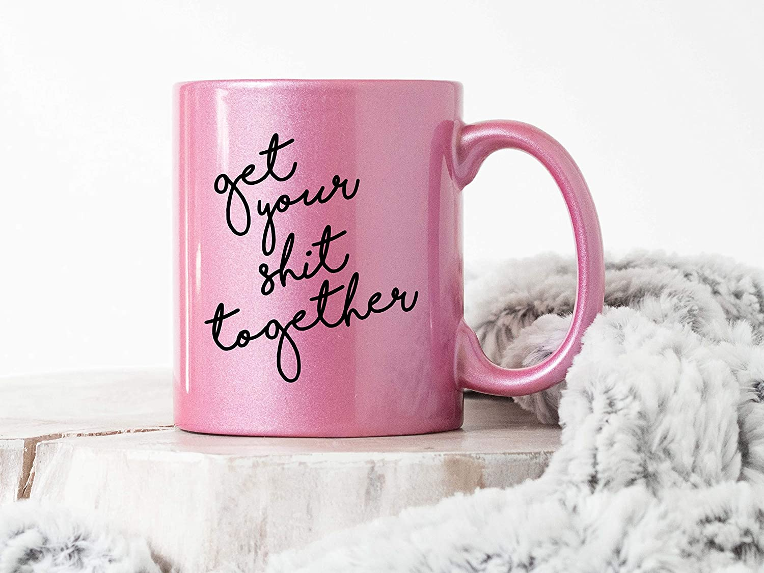 Get Your Shit Together Inappropriate 11 oz Metallic Pink Novelty Funny Coffee Mug