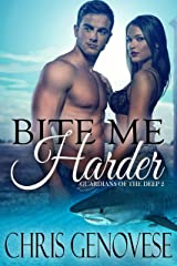 Bite Me Harder (a paranormal shifter novel) (Guardians of the Deep Book 2) Kindle Edition