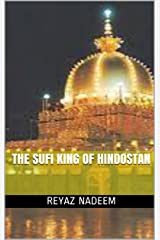THE SUFI KING OF HINDOSTAN