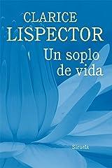 Un soplo de vida (Biblioteca Clarice Lispector nº 8) (Spanish Edition) Kindle Edition