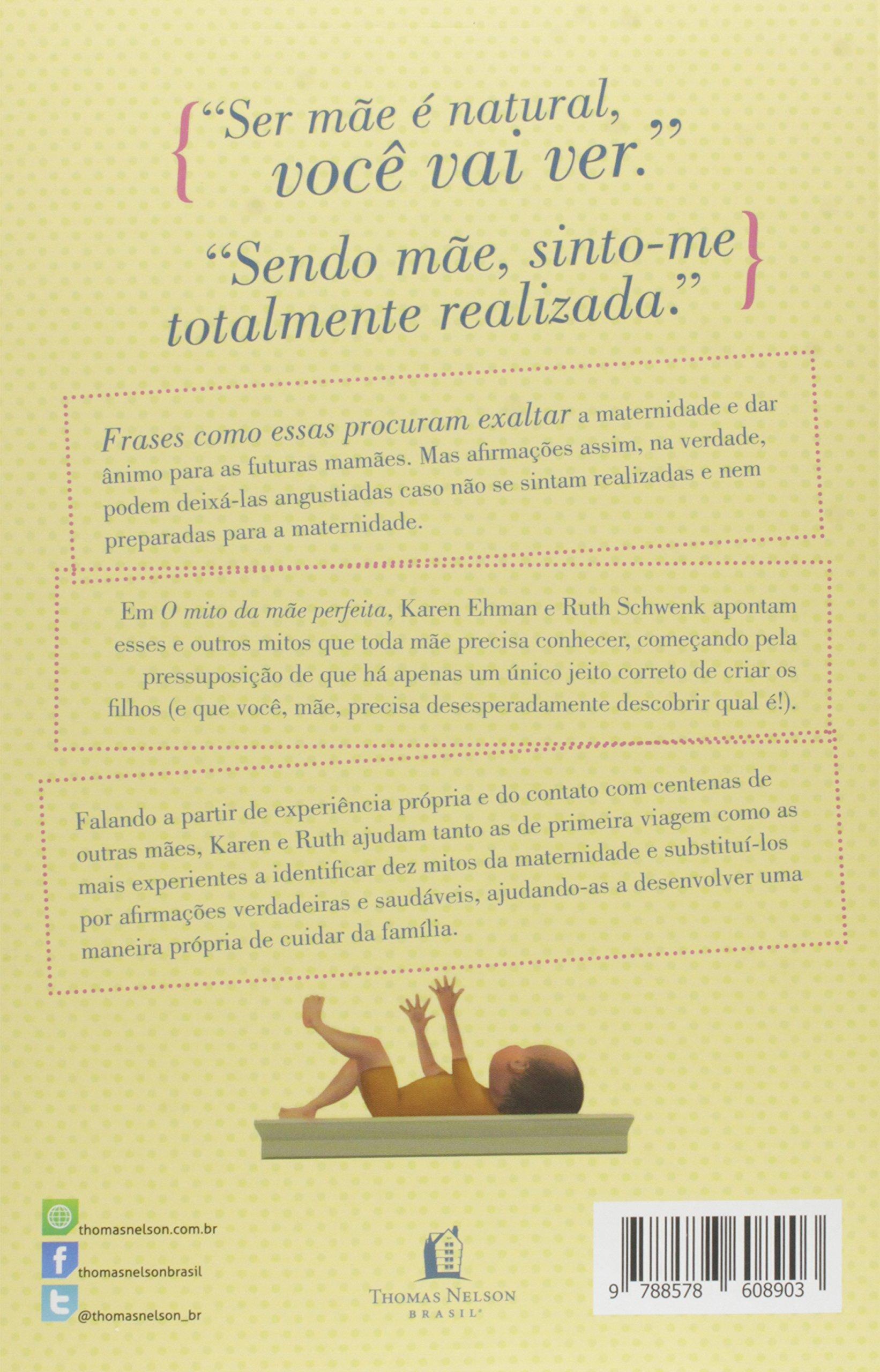 O Mito Da Mãe Perfeita Karen Ehman érica Silveira Campos Amazon