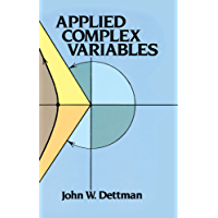 Applied Complex Variables (Dover Books on Mathematics)