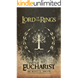 Lord of the Rings and the Eucharist