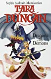 TARA DUNCAN T10 Dragons contre démons
