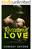 Recovered Love (Love Series Book 1)
