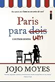 Paris para um e outros contos (Portuguese Edition)
