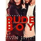 RUDE BOY: Série Rude Boy 1