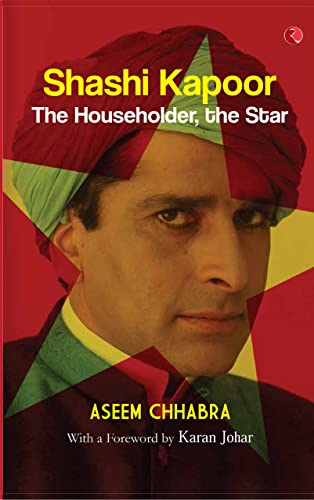 Shashi Kapoor: The Householder; The Star