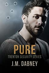 Pure (Trenton Security Book 4) Kindle Edition