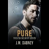 Pure (Trenton Security Book 4) (English Edition)
