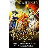 Dual Sword God: Book 7: The Crimson Devil of the Redlands