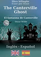 The Canterville Ghost (bilingüe