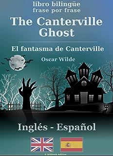 The Canterville Ghost (bilingüe inglés-español)