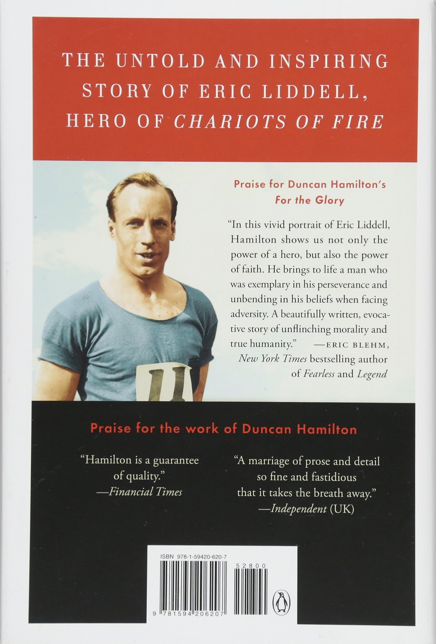 For the Glory: Eric Liddell's Journey from Olympic Champion to Modern Martyr:  Amazon.co.uk: Duncan Hamilton: 9781594206207: Books