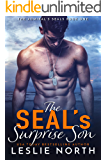 The SEAL's Surprise Son (The Admiral's SEALs Book 1)