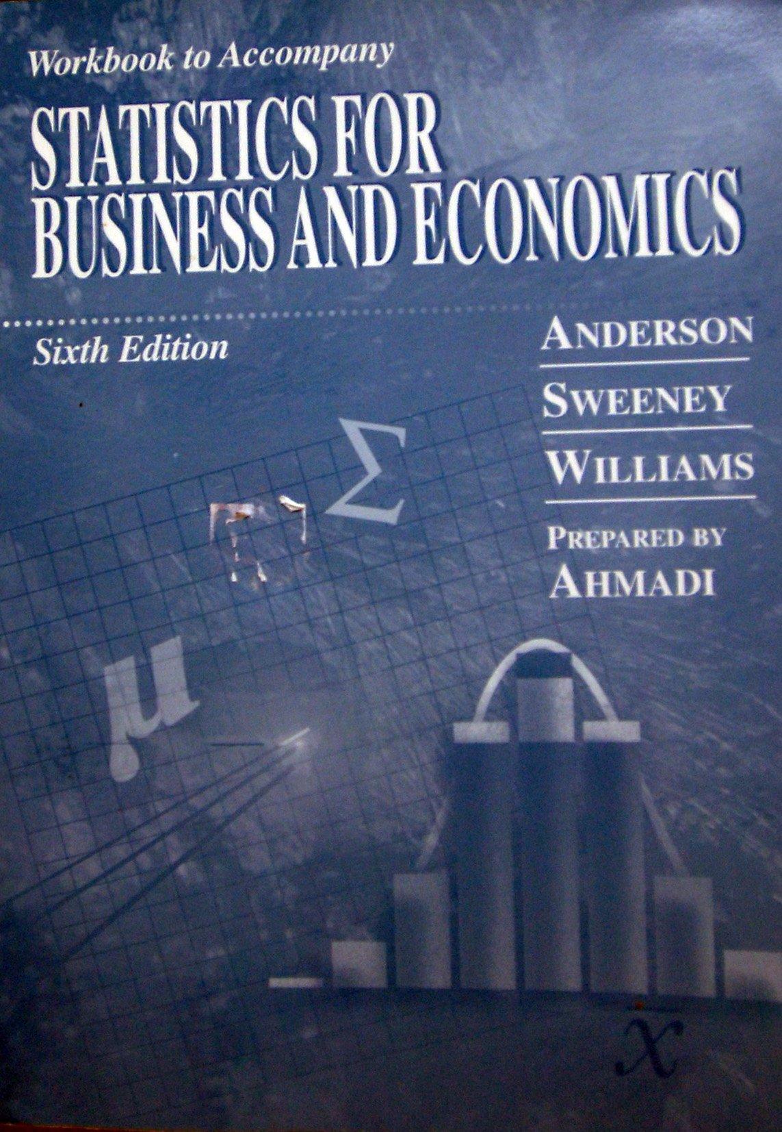 Workbook to Accompany: Statistics for Business and Economics ...