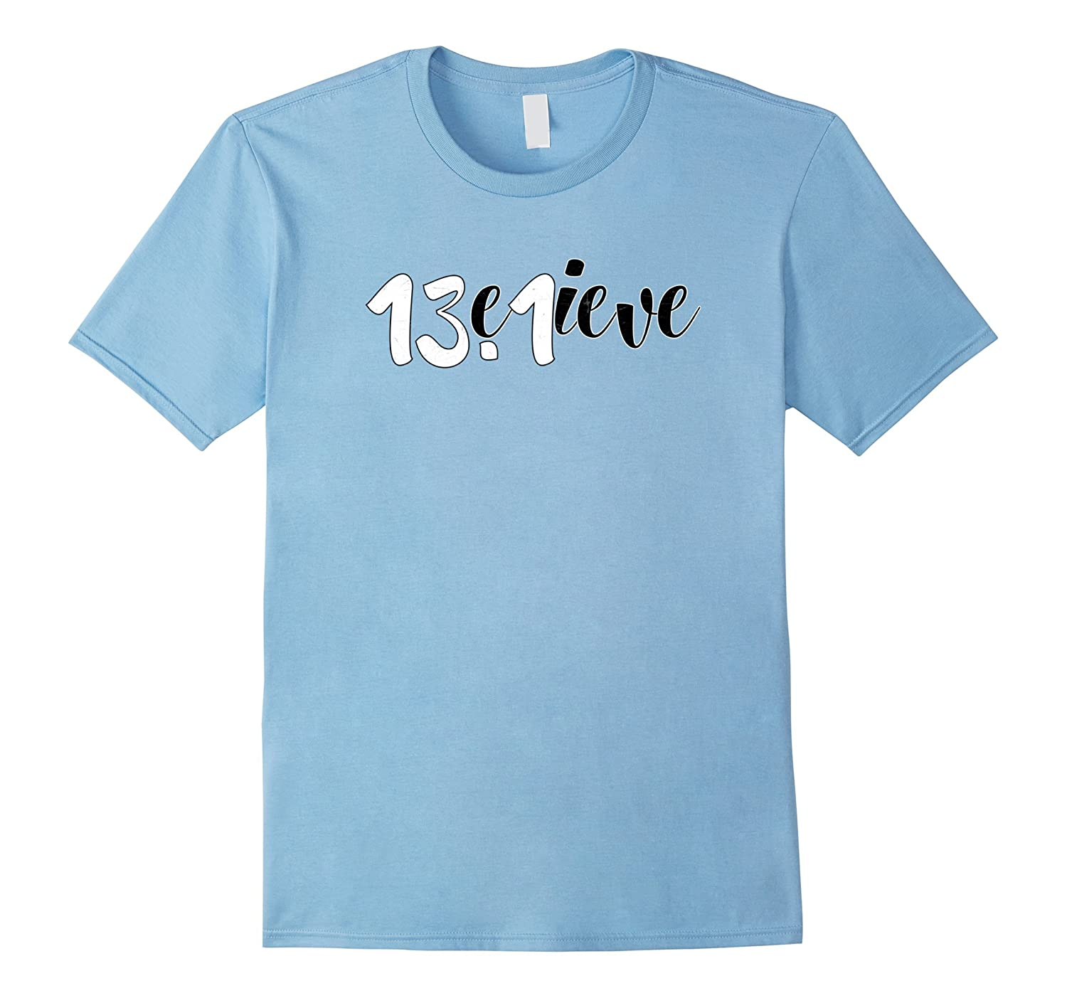 Believe 131 Marathon Running Humor Slogan Saying Gift Shirt-TJ