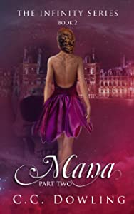 Mana ~ Part Two (Infinity Series)