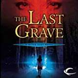 The Last Grave: Witch Hunt, Book 2