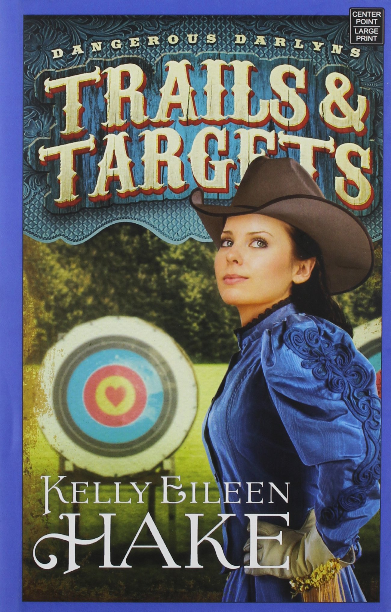 Download Trails & Targets (Dangerous Darlyns) PDF