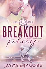 Breakout Play (The Dallas Comets Book 3) Kindle Edition