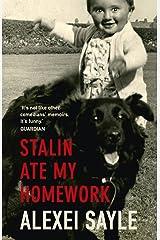 Stalin Ate My Homework by Alexei Sayle (7-Jul-2011) Paperback Paperback