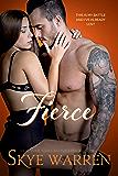 FIERCE: A Dark Romantic Comedy (Chicago Underground Book 3)