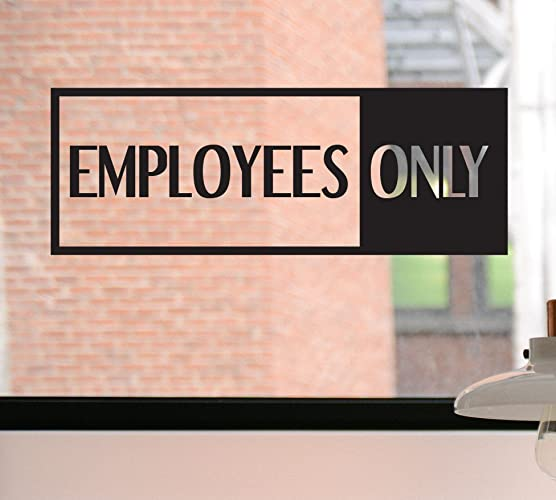 Employees only decal employees only sign employees only sticker business decal window
