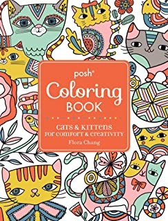Posh Adult Coloring Book Cats Kittens For Comfort Creativity Books