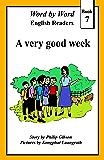 A very good week (Word by Word graded readers, Book 7)