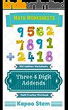 500 Addition Worksheets with Three 4-Digit Addends: Math Practice Workbook (500 Days Math Addition Series 9)